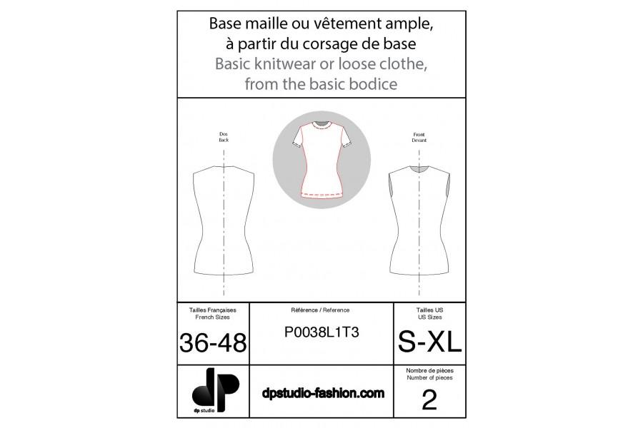 Base maille, ou vêtement ample, à partir du corsage de base
