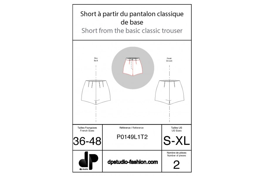 Shorts starting from the classical trouser base pattern with darts